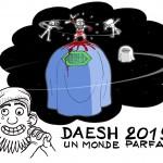 DAESH 2015 : un monde parfait