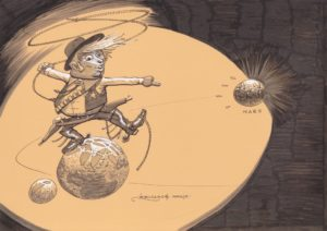 Foulant la planète Terre, un cowboy armé, bedonnant, au regard fou, vise avec son lasso la planète Mars.